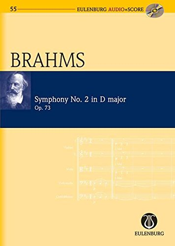 SYMPHONY NO. 2 IN D MAJOR OP. 73 STUDY SCORE WITH CD (Eulenburg Audio+Score)