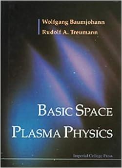 Book Basic Space Plasma Physics