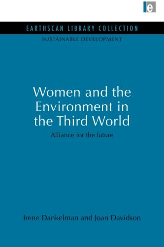 - Women and the Environment in the Third World (Sustainable Development Set)