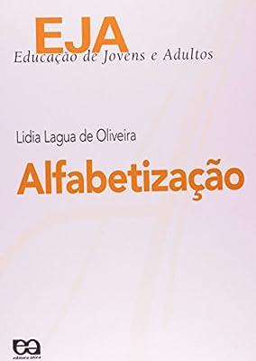 EJA. Educação de Jovens e Adultos. Educação de Jovens e Adultos. Alfabetização from Ática