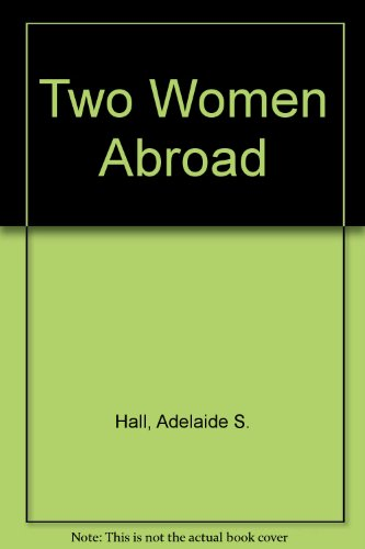 Two Women Abroad