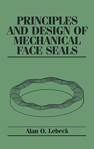 Principles and Design of Mechanical Face Seals ()