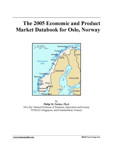 The 2005 Economic and Product Market Databook for Oslo, Norway PDF