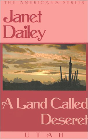 A Land Called Deseret (The Americana Series)