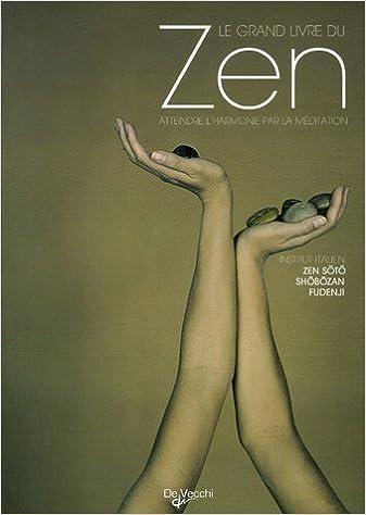 Livres gratuits en ligne Le grand livre du Zen pdf, epub