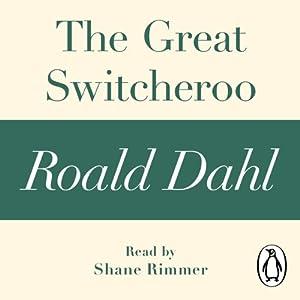 The Great Switcheroo Audiobook