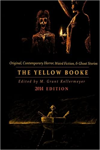 The Yellow Booke: The Afterwalk, The Barrier, Lost and Found and More Terrors: Contemporary Weird Fiction, Ghost Stories, Fantasy, and Other Tales of ... Volume 1 (Oldstyle Tales Original Fiction)
