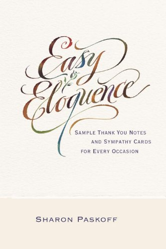 Easy Eloquence Sample Thank You Notes And Sympathy Cards For Every