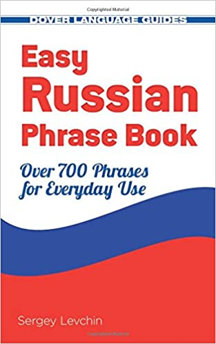 easy russian phrase book new edition over 700 phrases for everyday