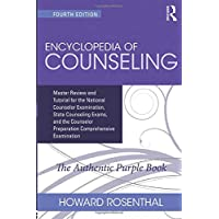 Encyclopedia of Counseling: Master Review and Tutorial for the National Counselor...