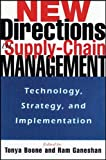 New Directions in Supply-Chain Management: Technology, Strategy, and Implementation