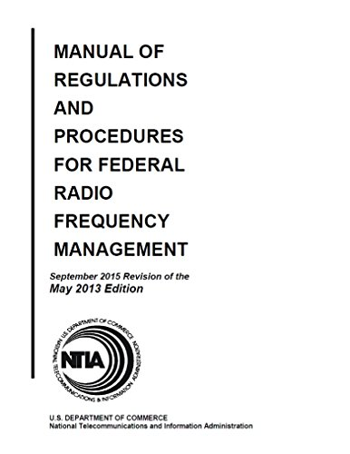 (Manual of Regulations and Procedures for Federal Radio Frequency Management : 2015 )