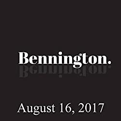 Bennington Archive, August 16, 2017