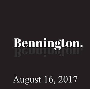 Bennington Archive, August 16, 2017 Radio/TV Program