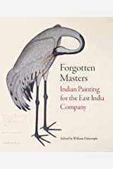 Forgotten Masters: Indian Painting for the East India Company Paperback