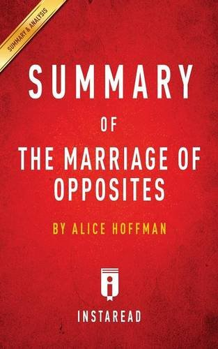 Summary Of The Marriage Of Opposites: By Alice