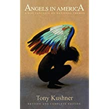 Angels in America: A Gay Fantasia on National Themes (20th Anniversary Edition)