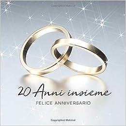 Ventesimo Anniversario Di Matrimonio.Amazon 20 Anni Insieme Libro Degli Ospiti Per Aniiversario Di