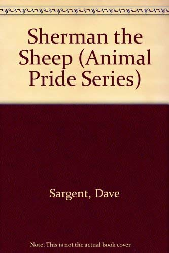 Sherman the Sheep (Animal Pride Series) ()