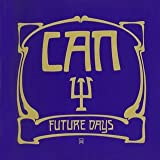 Future Days (Jpn) (Rmst) by Can (2005-09-06)