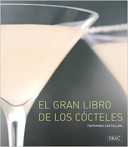 El Gran Libro de los Cocteles (Cocina (drac)): Amazon.es ...