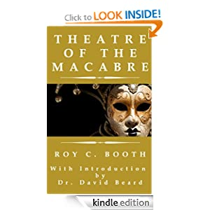 Theatre of the Macabre Roy C. Booth