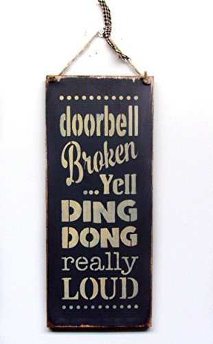 Funny Wood Sign/Doorbell Broken.Yell Ding Dong Really Loud (Bell Dong Ding Christmas)
