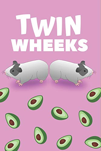 Pdf Humor Twin Wheeks: Twin Wheeks Guinea Pig Notebook / Guinea Pig Diary - A 6x9 inch 150 lined page composition book for writing