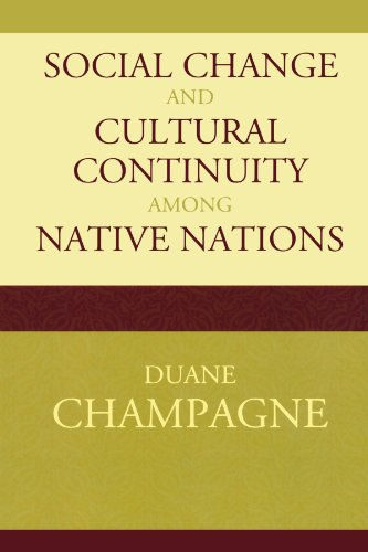 Social Change and Cultural Continuity among Native Nations (Contemporary Native American Communities)