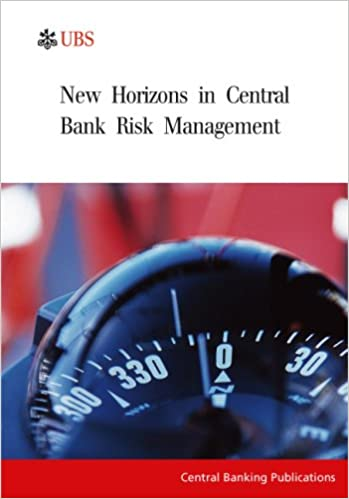 New Horizons in Central Bank Risk Management: Amazon co uk