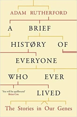 A brief history of everyone who ever lived the stories in our genes a brief history of everyone who ever lived the stories in our genes adam rutherford 9780297609377 amazon books fandeluxe Choice Image