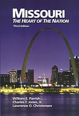 Missouri: The Heart of The Nation