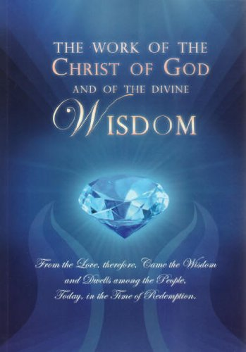 The Work of the Christ of God and of the Divine Wisdom ebook