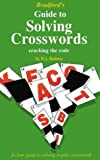 Bradford's Guide to Solving Crosswords: Cracking the Code