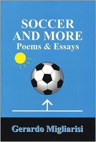 soccer and more poems essays gerardo migliarisi  soccer and more poems essays gerardo migliarisi 9780968420515 com books