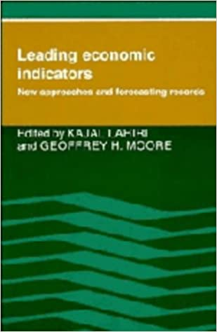 Kajal Lahiri - Leading Economic Indicators: New Approaches And Forecasting Records