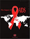 The Impact of AIDS, United Nations: Department of Economic and Social Affairs: Population Division, 9211513979