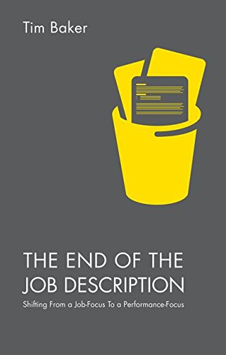 The End of the Job Description: Shifting From a Job-Focus, used for sale  Delivered anywhere in Canada