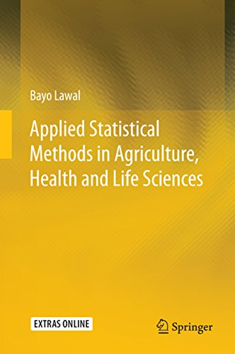 Applied Statistical Methods in Agriculture, Health and Life Sciences Pdf