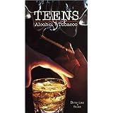 Teens: Alcohol & Tabacco