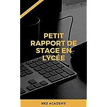 Rapport de stage en lycée (French Edition)