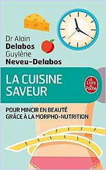 La Cuisine saveur pour mincir en beaut (Cuisine et Dittique) by ...