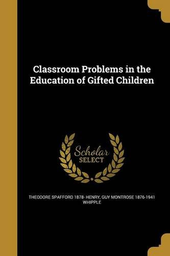 Classroom Problems in the Education of Gifted Children ebook