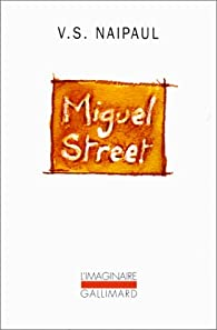 Miguel Street par V. S. Naipaul