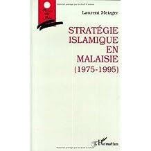 Stratégie islamique en malaisie (1975-19