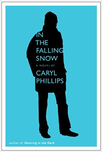In The Falling Snow Amazon Fr Caryl Phillips Livres
