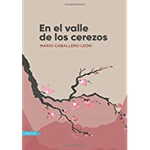 En el valle de los cerezos (Spanish Edition): Mario León: 9788416882960: Amazon.com: Books