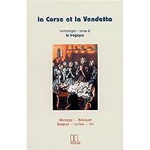 Corse et la vendetta anthologie tome 2, le tragique