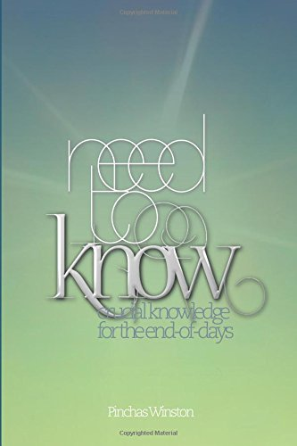 Need to Know: Crucial Knowledge for the End-of-Days