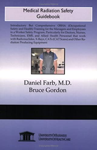osha medical radiation safety guidebook daniel farb 9781594912405 rh amazon com Occupational Safety and Health Administration Occupational Safety Manual PDF